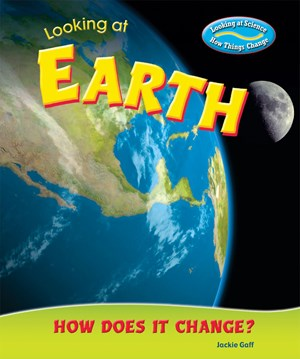 Picture of Looking at Earth: How Does It Change?