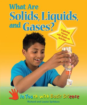Picture of What Are Solids, Liquids, and Gases?: Exploring Science with Hands-on Activities