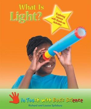 Picture of What Is Light?: Exploring Science with Hands-on Activities