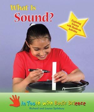 Picture of What Is Sound?: Exploring Science with Hands-on Activities