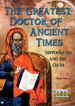 Picture of The Greatest Doctor of Ancient Times: Hippocrates and His Oath