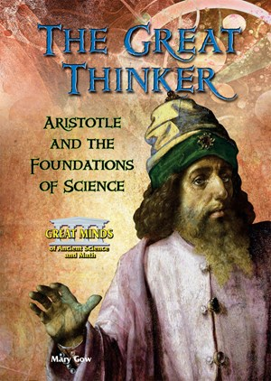 Picture of The Great Thinker: Aristotle and the Foundations of Science