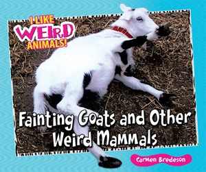 Picture of Fainting Goats and Other Weird Mammals