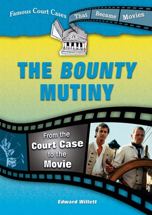 Picture of The Bounty Mutiny: From the Court Case to the Movie