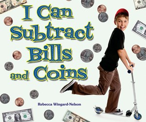 Picture of I Can Subtract Bills and Coins