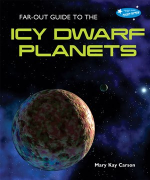 Picture of Far-Out Guide to the Icy Dwarf Planets