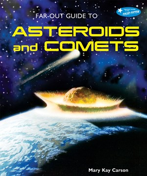Picture of Far-Out Guide to Asteroids and Comets
