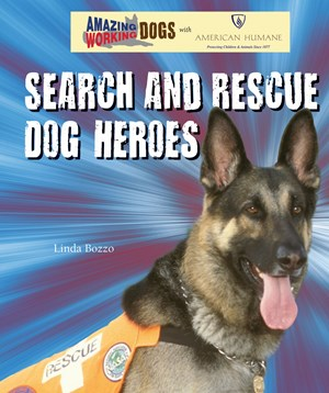 Picture of Search and Rescue Dog Heroes