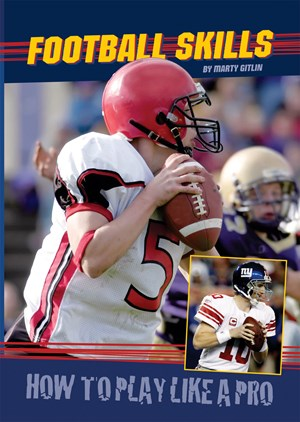 Picture of Football Skills: How to Play Like a Pro