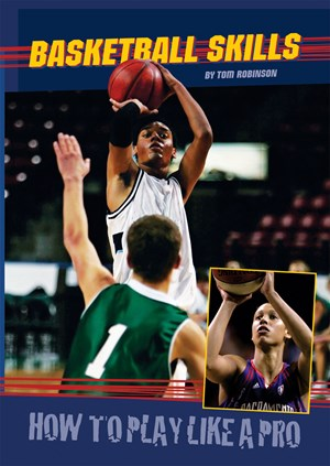 Picture of Basketball Skills: How to Play Like a Pro