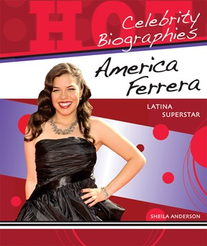 Picture of America Ferrera: Latina Superstar