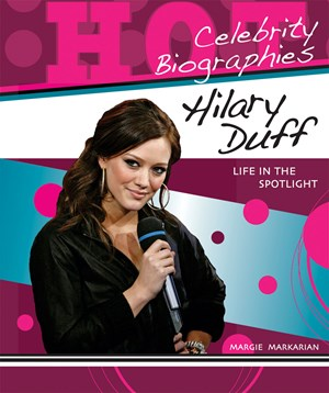 Picture of Hilary Duff: Life in the Spotlight