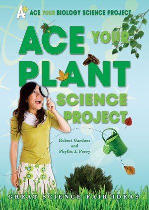 Picture of Ace Your Plant Science Project: Great Science Fair Ideas