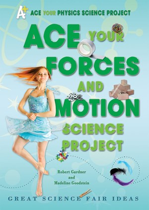 Picture of Ace Your Forces and Motion Science Project: Great Science Fair Ideas