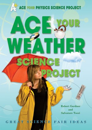 Picture of Ace Your Weather Science Project: Great Science Fair Ideas