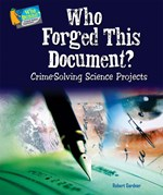 "<h2><a href=""../books/Who_Forged_This_Document/3821"">Who Forged This Document?: <i>Crime-Solving Science Projects</i></a></h2>"