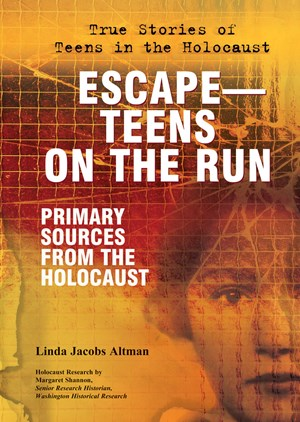 Picture of Escape—Teens on the Run: Primary Sources From the Holocaust