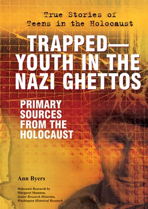 Picture of Trapped—Youth in the Nazi Ghettos: Primary Sources From the Holocaust