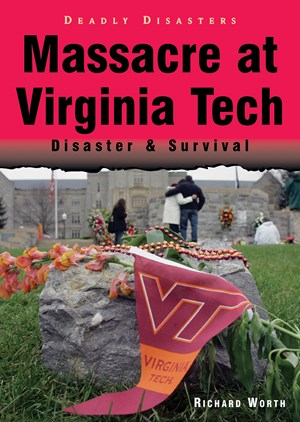 Picture of Massacre at Virginia Tech: Disaster & Survival