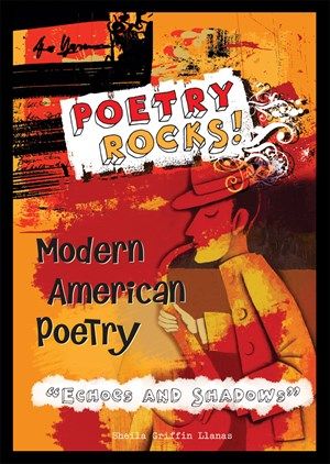 """Picture of Modern American Poetry—""""Echoes and Shadows"""""""