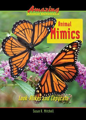 Picture of Animal Mimics: Look-Alikes and Copycats