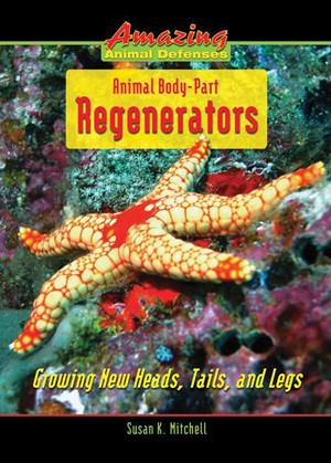 Picture of Animal Body-Part Regenerators: Growing New Heads, Tails, and Legs