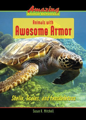 Picture of Animals with Awesome Armor: Shells, Scales, and Exoskeletons