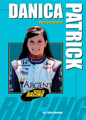 Picture of Danica Patrick: Racing to History