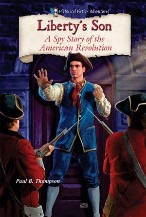 Picture of Liberty's Son: A Spy Story of the American Revolution
