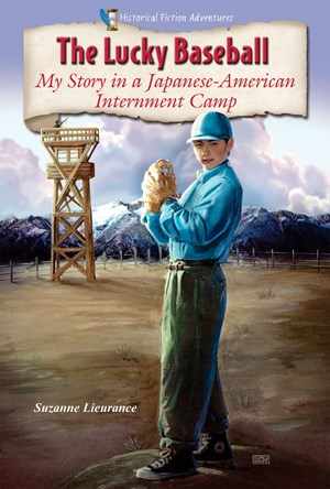 Picture of The Lucky Baseball: My Story in a Japanese-American Internment Camp