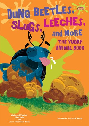 Picture of Dung Beetles, Slugs, Leeches, and More: The Yucky Animal Book
