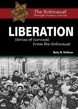 Picture of Liberation: Stories of Survival From the Holocaust