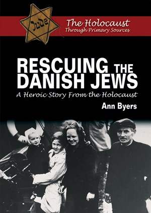 Picture of Rescuing the Danish Jews: A Heroic Story From the Holocaust
