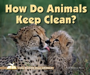 Picture of How Do Animals Keep Clean?