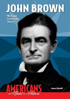 """Picture of John Brown: """"We Came to Free the Slaves"""""""