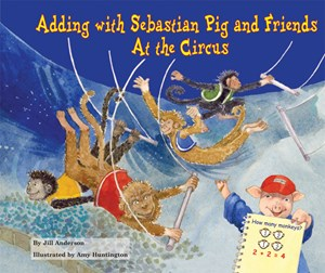 Picture of Adding with Sebastian Pig and Friends At the Circus