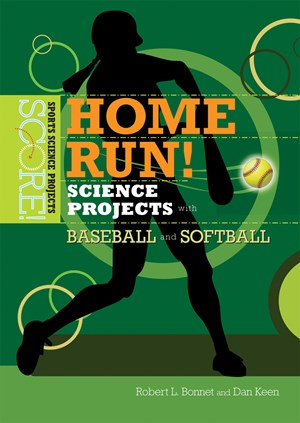 Picture of Home Run! Science Projects with Baseball and Softball