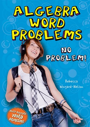 Picture of Algebra Word Problems: No Problem!