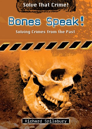 Picture of Bones Speak!: Solving Crimes from the Past