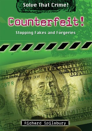 Picture of Counterfeit!: Stopping Fakes and Forgeries