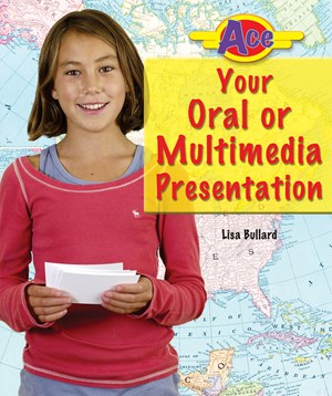 Picture of Ace Your Oral or Multimedia Presentation