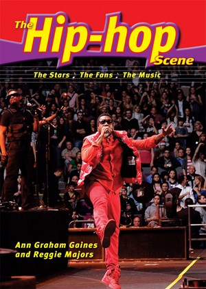 Picture of The Hip-Hop Scene: The Stars, the Fans, the Music