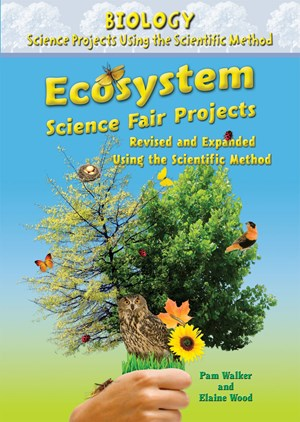 Picture of Ecosystem Science Fair Projects, Revised and Expanded Using the Scientific Method