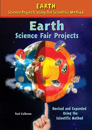 Picture of Earth Science Fair Projects, Revised and Expanded Using the Scientific Method