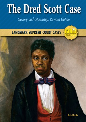 Picture of The Dred Scott Case: Slavery and Citizenship, Revised Edition