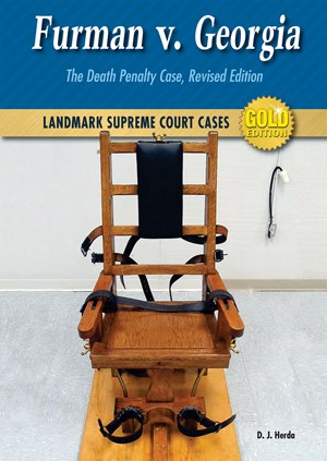 Picture of Furman v. Georgia: The Death Penalty Case, Revised Edition