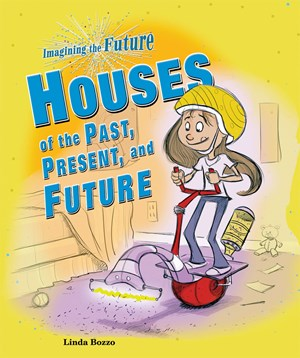 Picture of Houses of the Past, Present, and Future