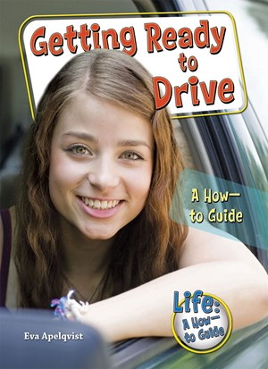 Picture of Getting Ready to Drive: A How-to Guide