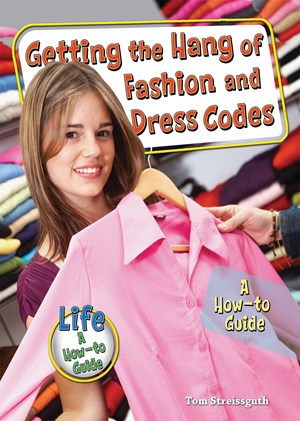 Picture of Getting the Hang of Fashion and Dress Codes: A How-to Guide
