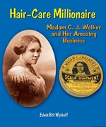 "<h2><a href=""http://www.enslow.com/books/Hair_Care_Millionaire/1371"">Hair-Care Millionaire: <i>Madam C. J. Walker and Her Amazing Business</i></a></h2>"